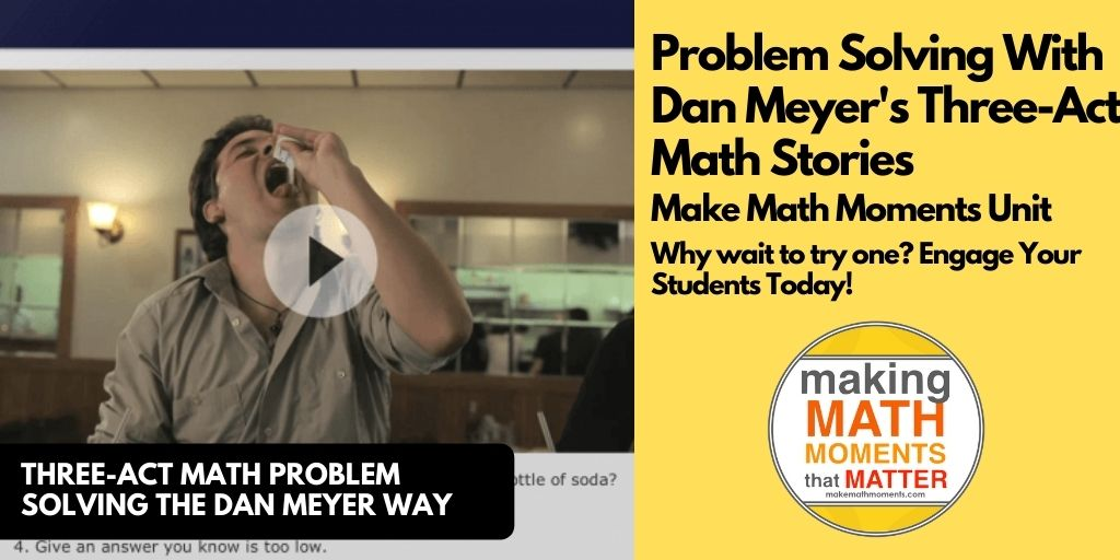 Problem Solving With Dan Meyer's Three-Act Math Stories