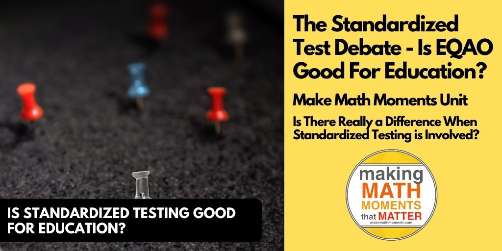 The Standardized Test Debate – Is EQAO Good For Education?