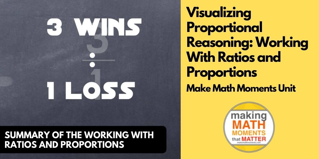 Visualizing Proportional Reasoning: Working With Ratios and Proportions