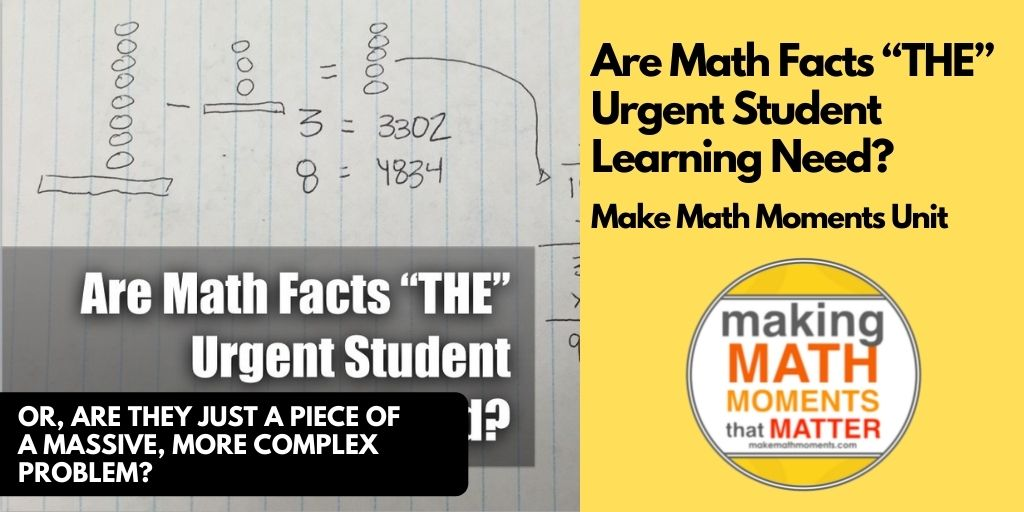 """Are Math Facts """"THE"""" Urgent Student Learning Need?"""