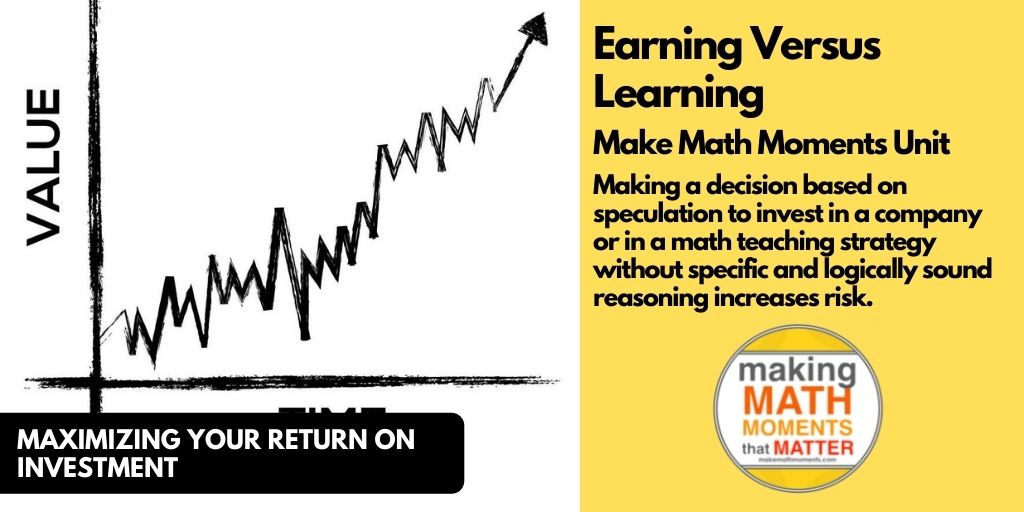 Earning Versus Learning