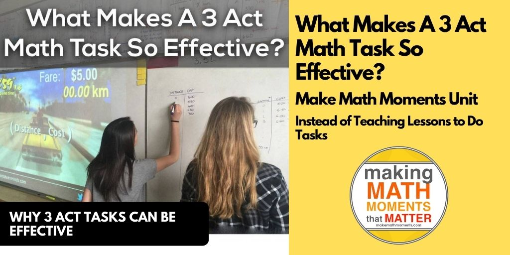 What Makes A 3 Act Math Task So Effective?