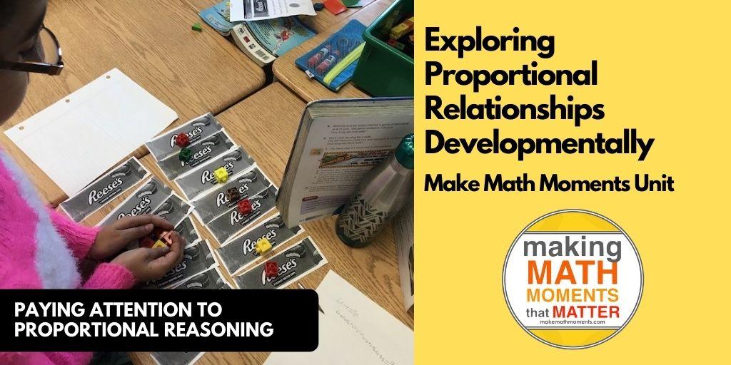Exploring Proportional Relationships Developmentally