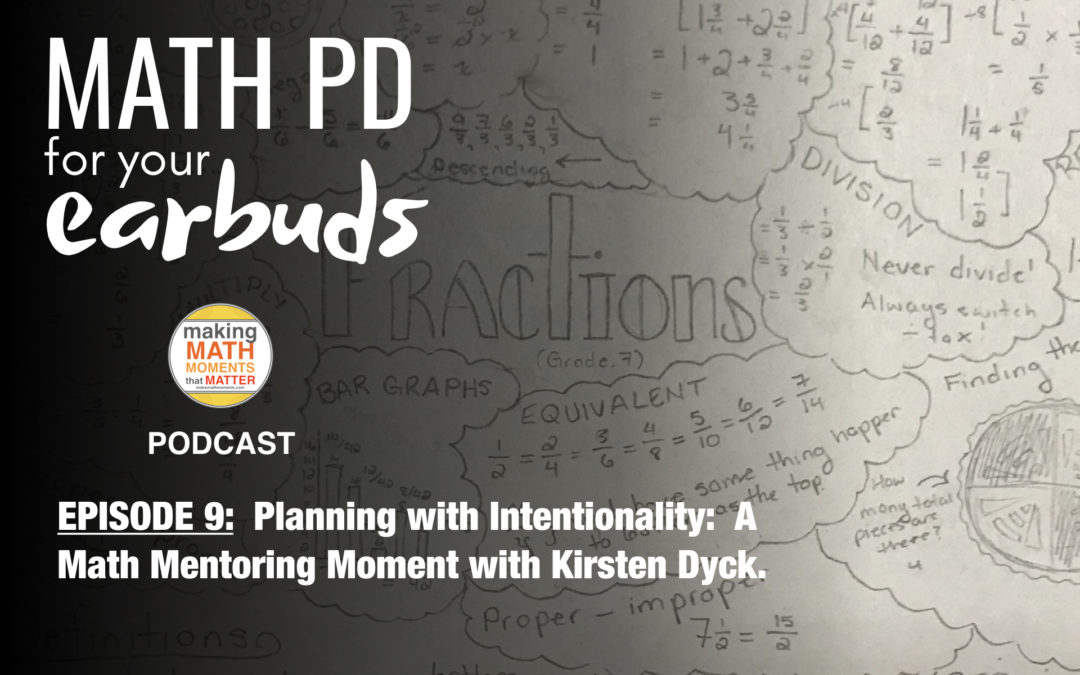 Episode 9: Planning with Intentionality: A Math Mentoring Moment with Kirsten Dyck