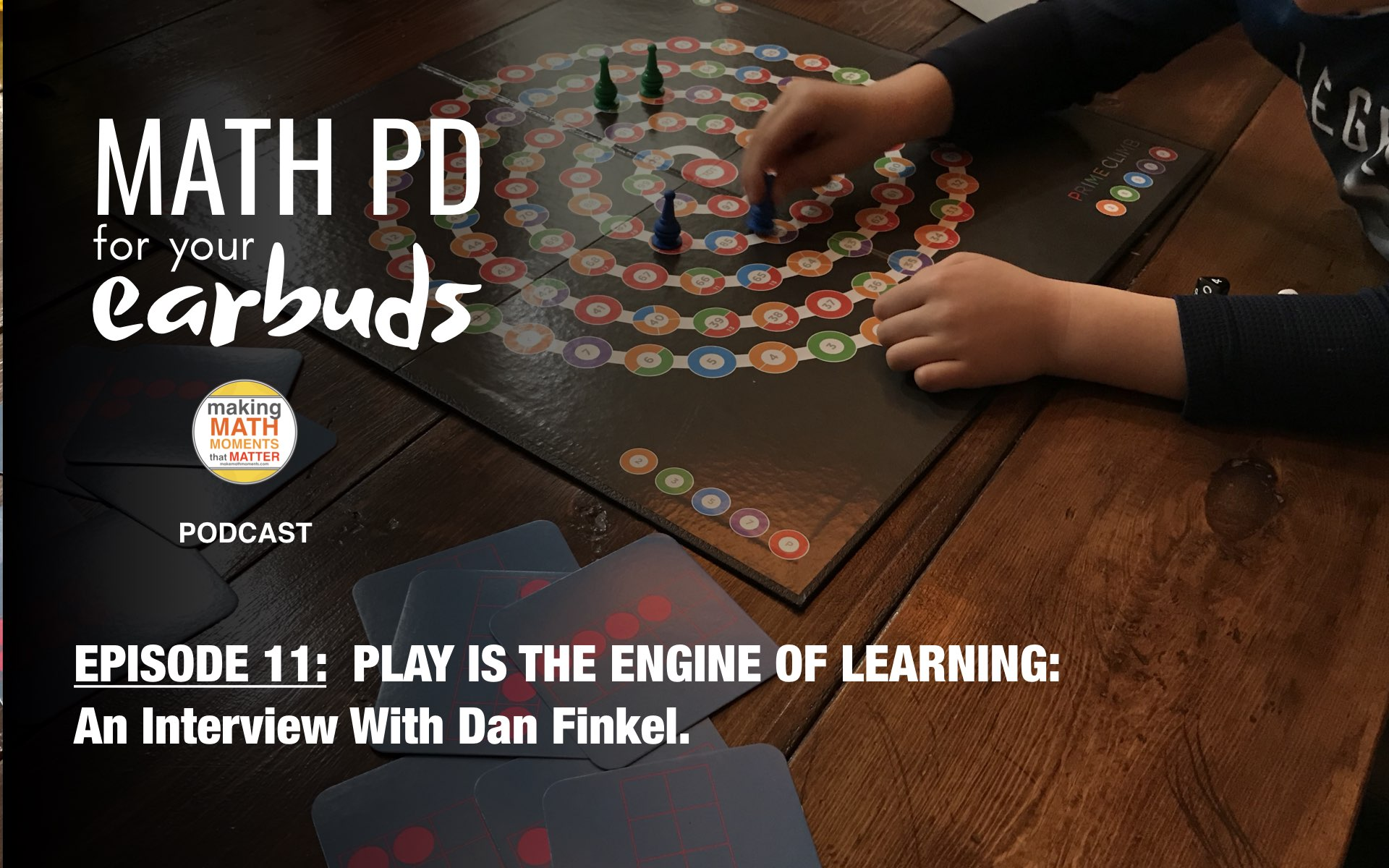 Episode #11: Play is the Engine of Learning: An Interview With Dan Finkel