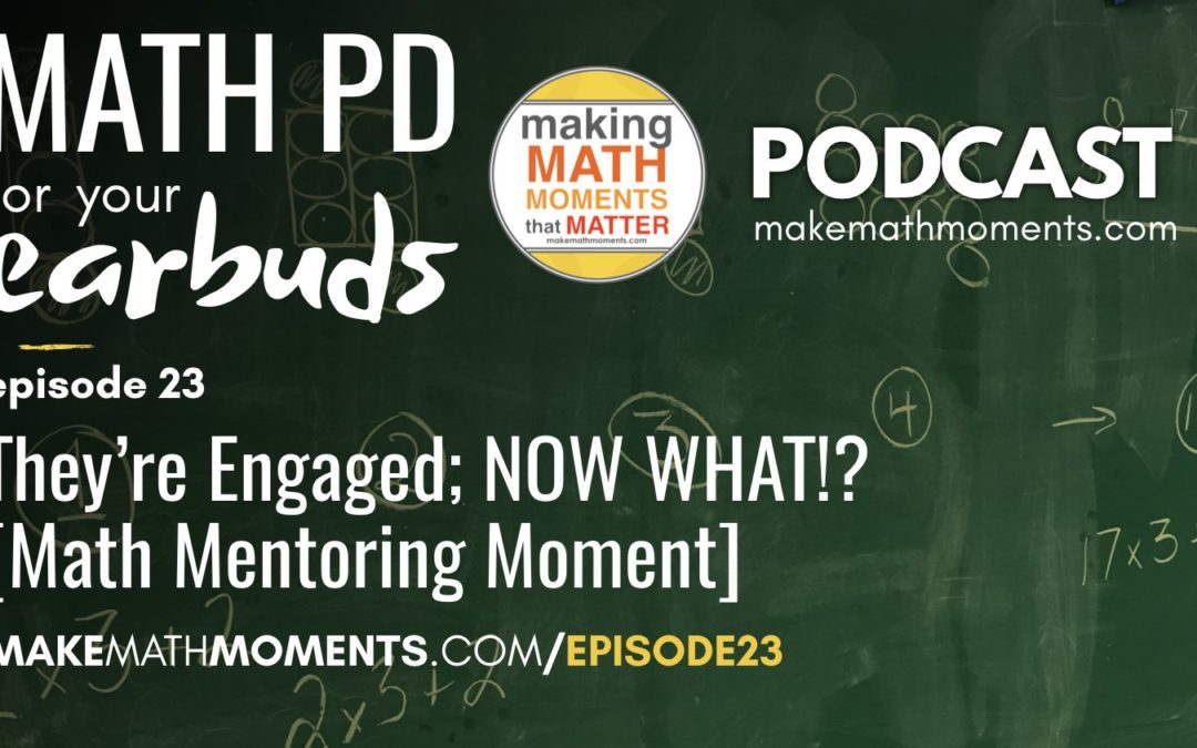 Episode #23: They're Engaged, NOW WHAT!? [Math Mentoring Moment]
