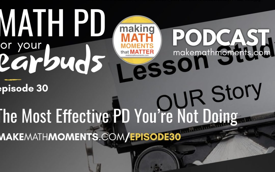 Episode 30: The Most Effective PD You're Not Doing
