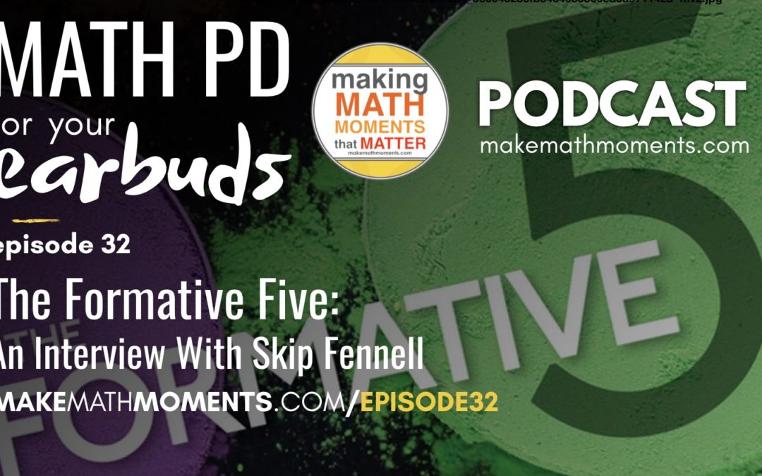 Episode #32 The Formative Five: An Interview with Skip Fennell