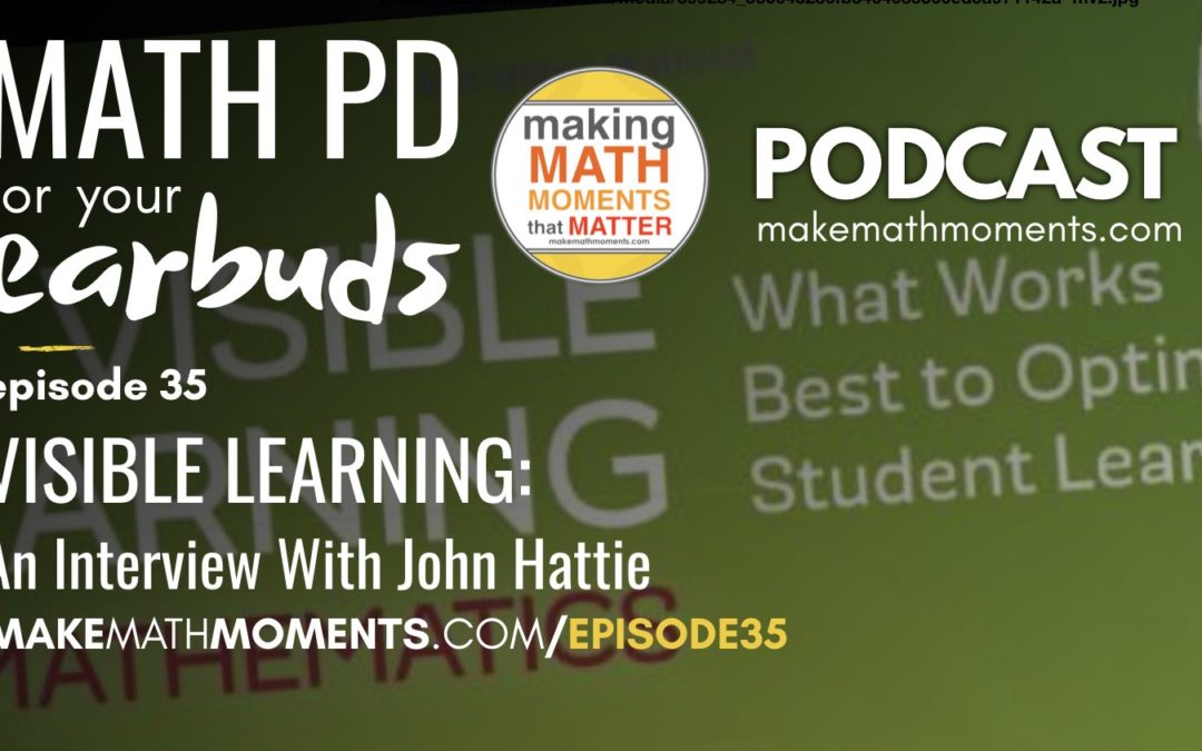 Episode #35 – Visible Learning: An Interview with John Hattie
