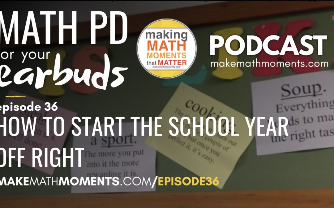 Episode #36: How To Start The School Year Off Right