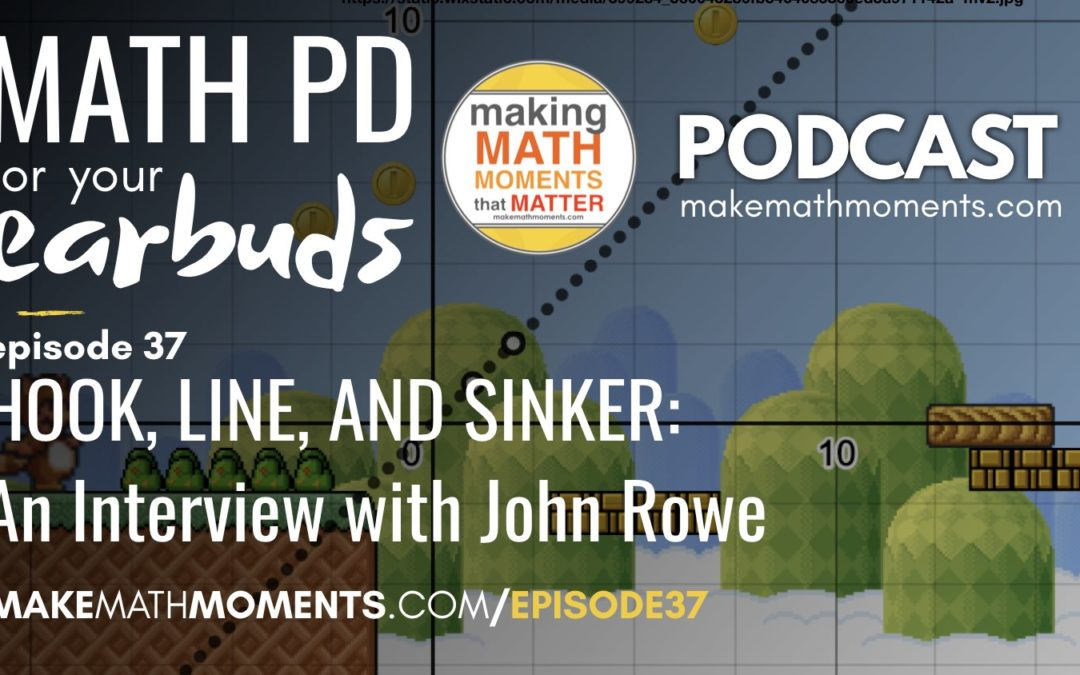 Episode #37: Hook, Line, & Sinker: An Interview with John Rowe