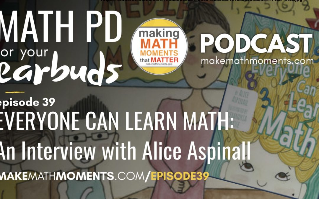 Episode #39: Everyone Can Learn Math: An Interview with Alice Aspinall