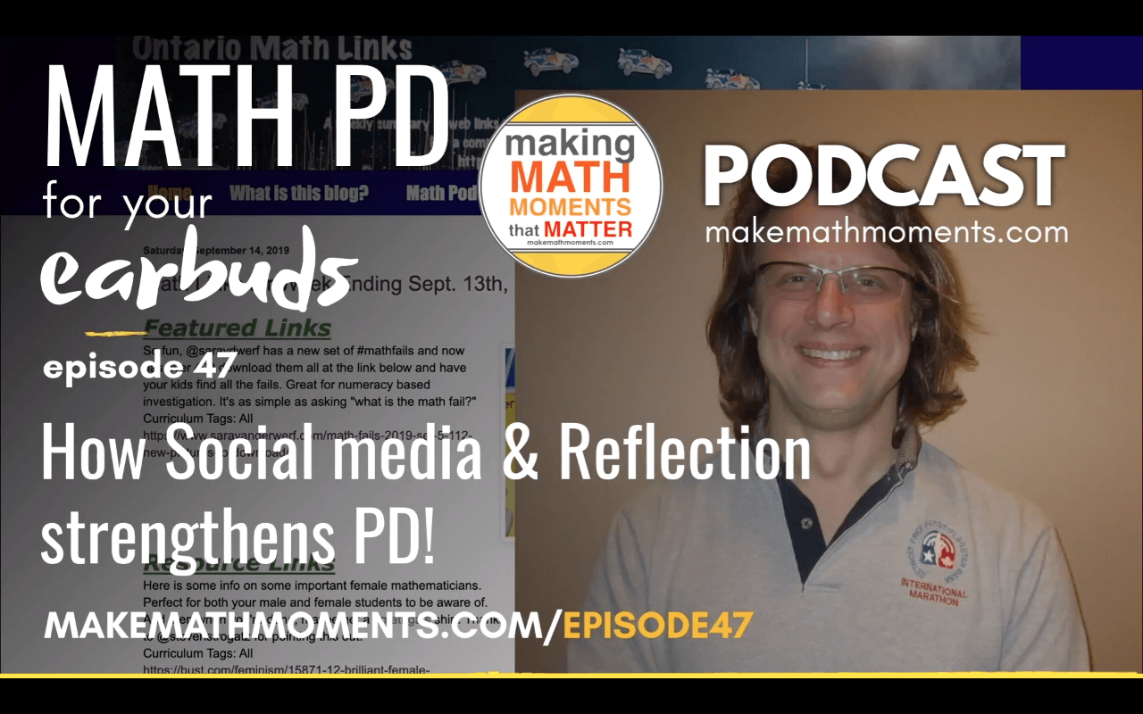 Episode #47: How Social Media & Reflection Strengthens PD!