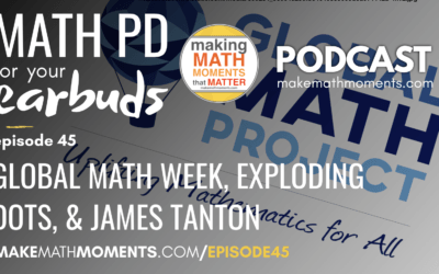 Episode #45 – Global Math Week, Exploding Dots, and James Tanton