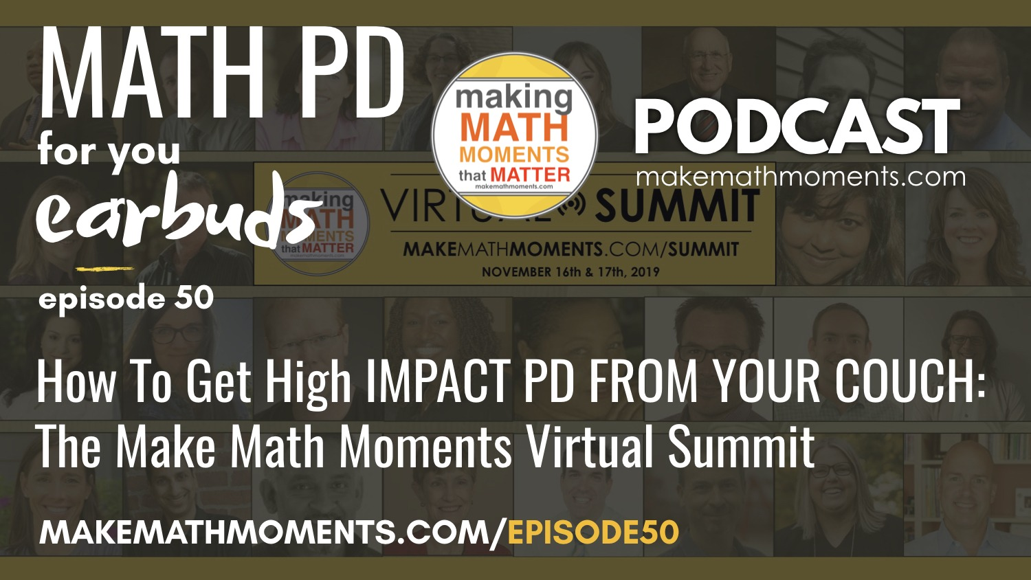 Episode #50: How To Get High IMPACT PD FROM YOUR COUCH: The Make Math Moments Virtual Summit