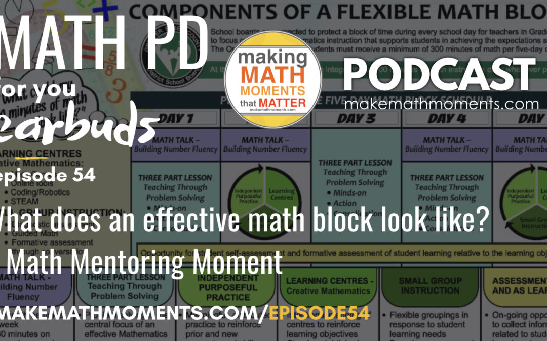 Episode #54 What does an effective math block look like? A Math Mentoring Moment