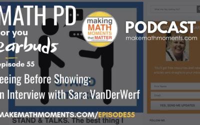 Episode #55 – Seeing Before Showing: An Interview with Sara VanDerWerf