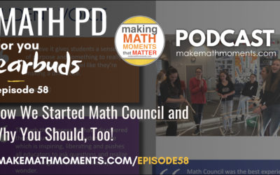 Episode #58: How We Started Math Council and Why You Should, Too!