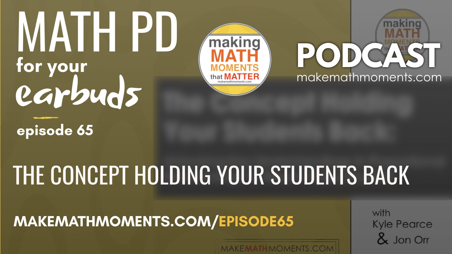 Episode #65 The Concept Holding Your Students Back