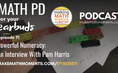 Episode #71: Powerful Numeracy: An Interview With Pam Harris
