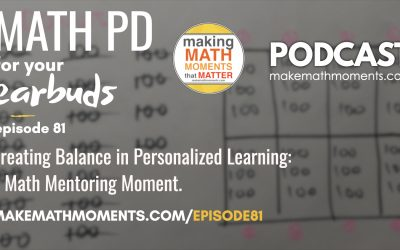 Episode #81: Creating Balance in Personalized Learning: A Math Mentoring Moment.