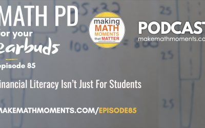 Episode #85: Financial Literacy Isn't Just For Students