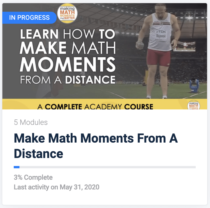 Make Math Moments From A Distance Course