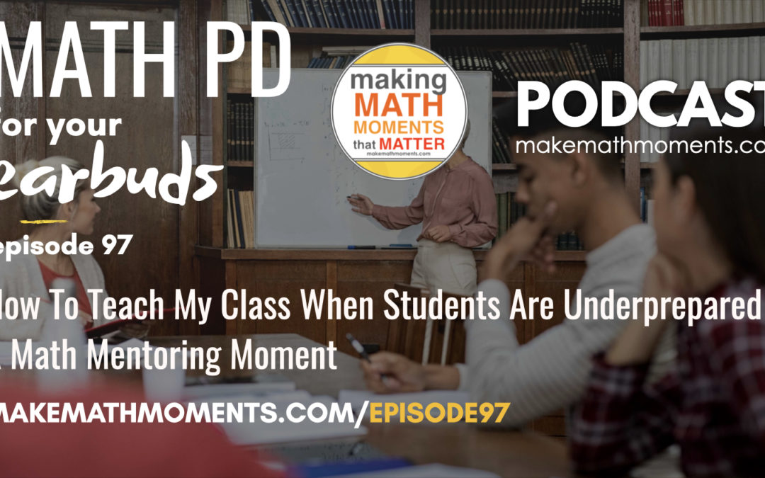 Episode #97 How To Implement & Consolidate Problem Based Lessons Remotely – A Math Mentoring Moment