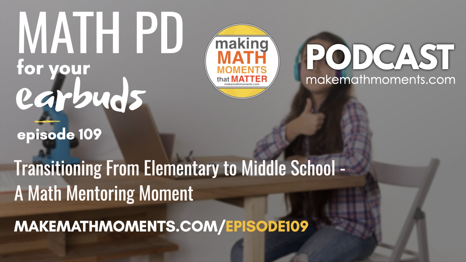 Episode #109: Transitioning From Elementary to Middle School – A Math Mentoring Moment