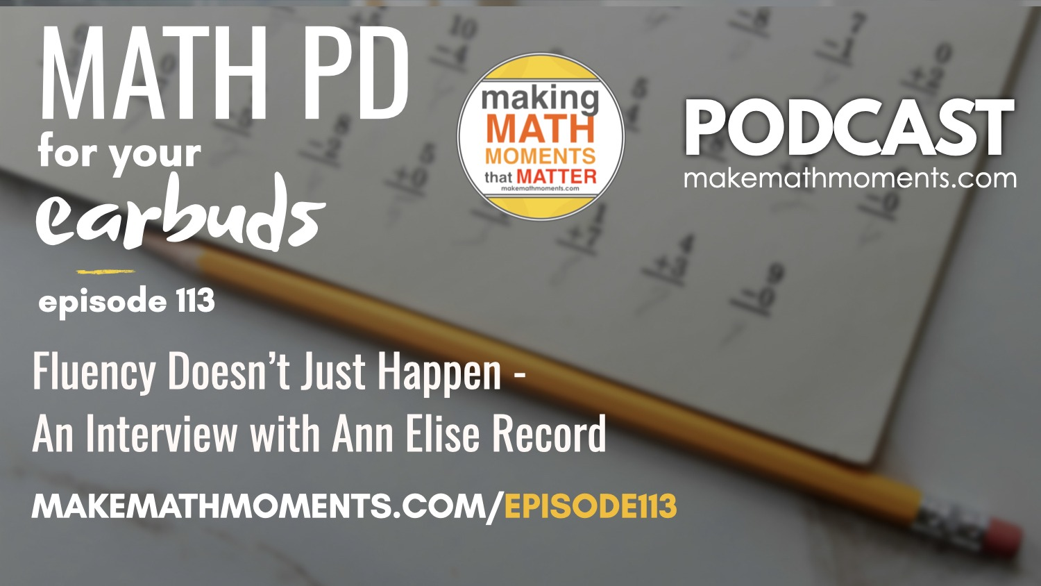 Episode #113: Fluency Doesn't Just Happen – An Interview with Ann Elise Record