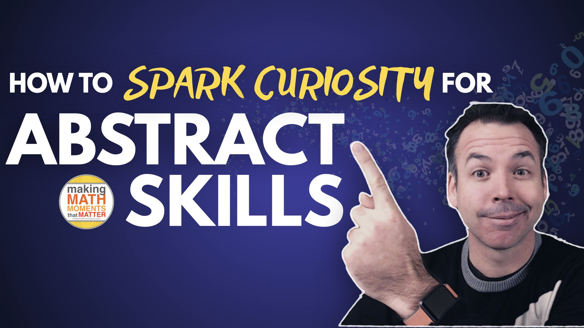 How To Spark Curiosity For Abstract Skills