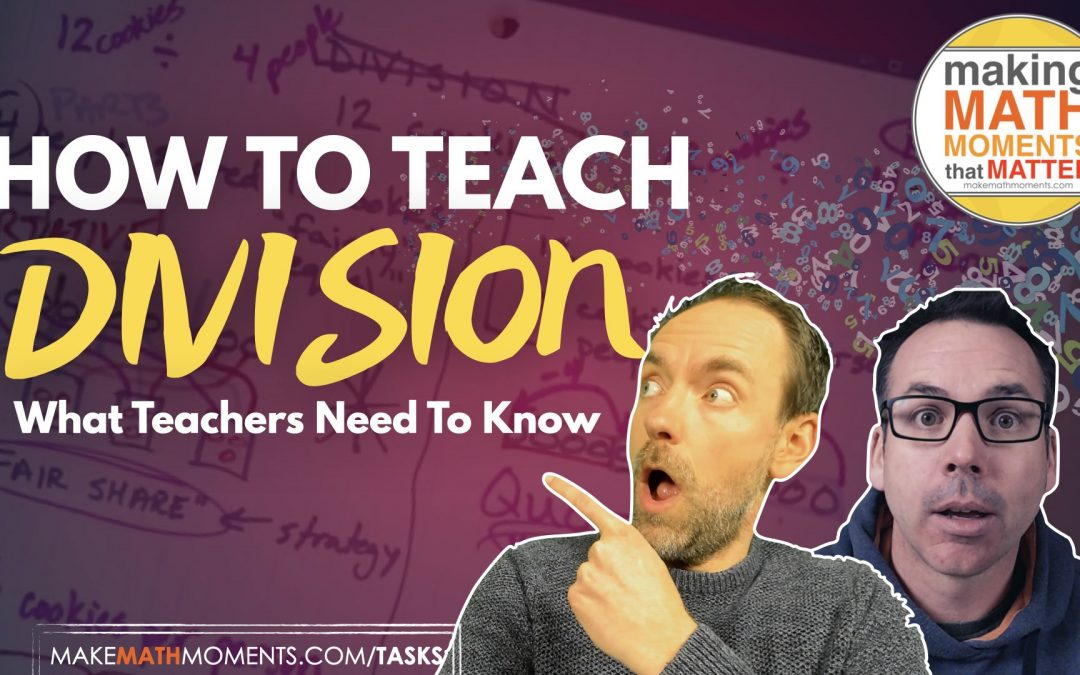 Teaching Division: What Teachers Need To Know