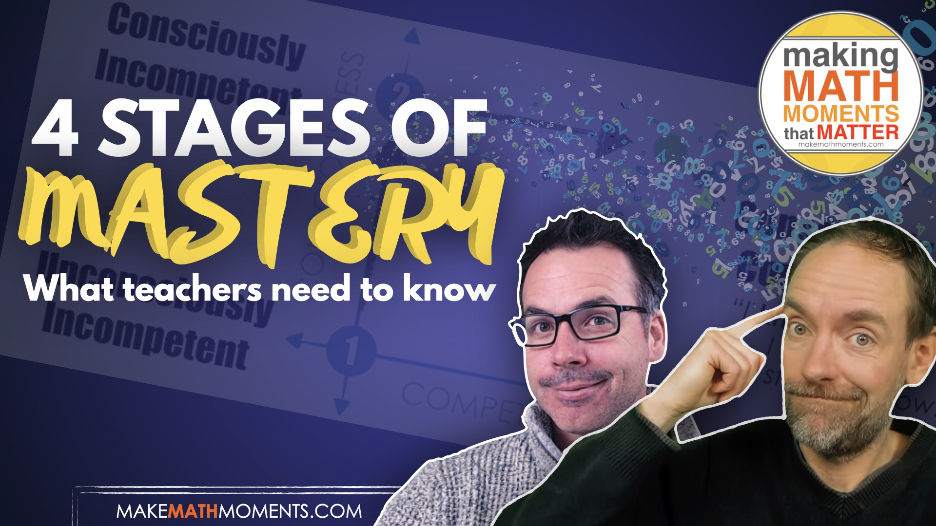 4 Stages of Mastery – What Teachers Need To Know