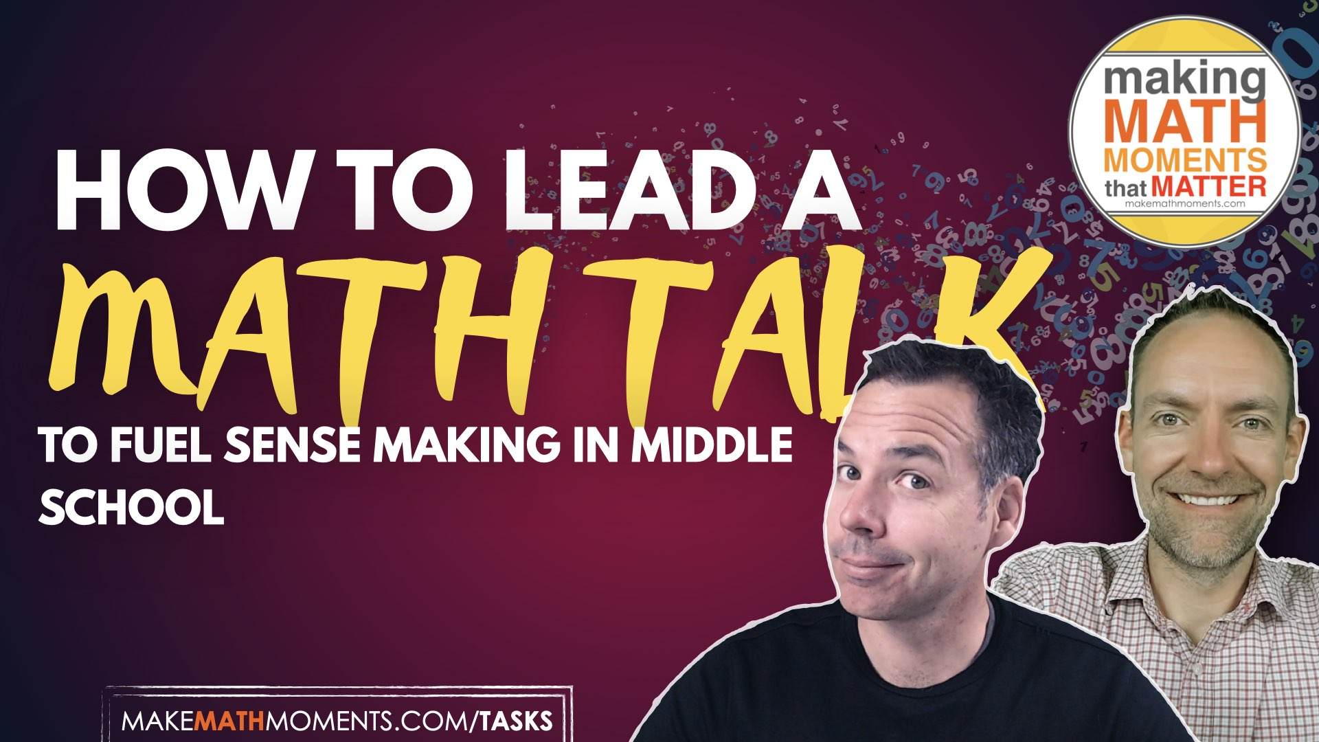 How To Run A Math Talk: Fuelling Sense Making In Middle School