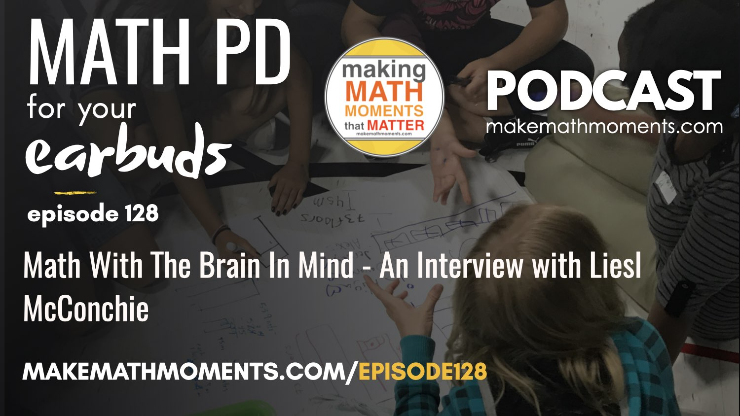 Episode #128: Math With The Brain In Mind – An Interview with Liesl McConchie