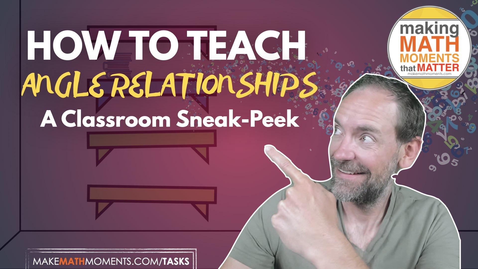 How To Teach Angle Relationships: A Classroom Sneak Peek