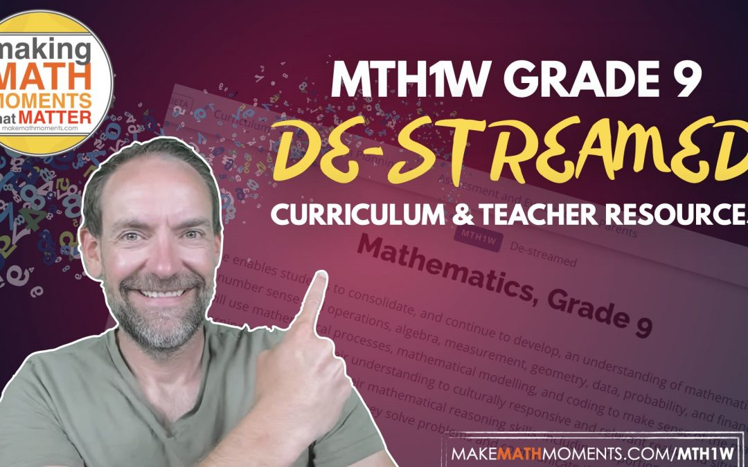 MTH1W Grade 9 De-streamed Mathematics Resources