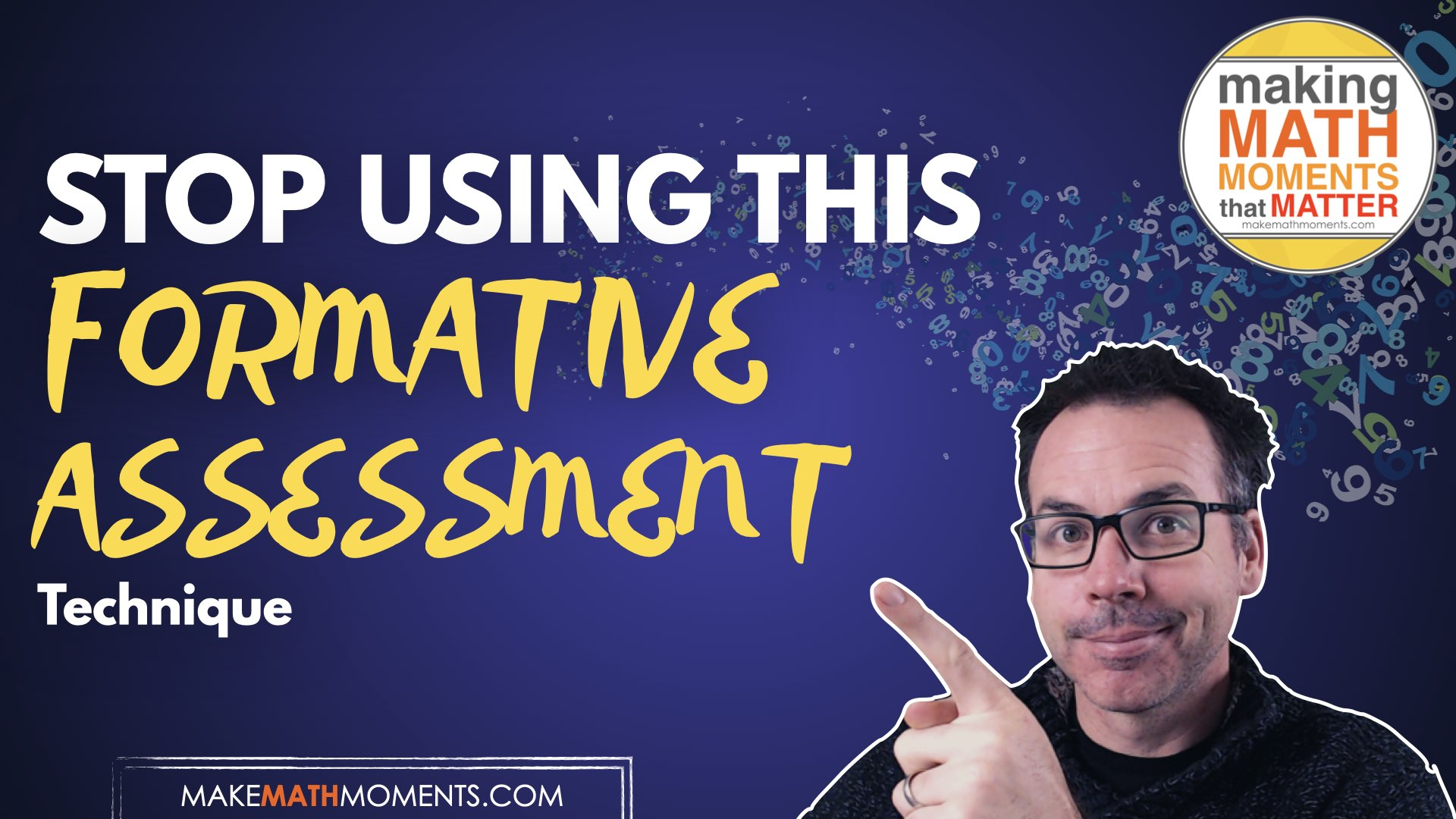 Stop Using This Formative Assessment Technique
