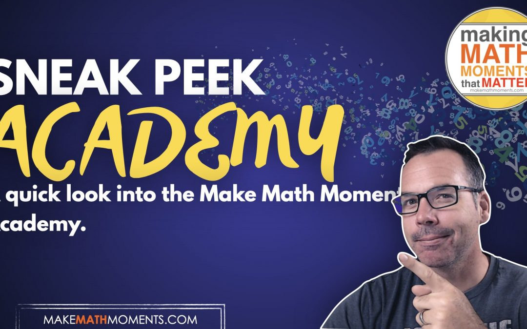 Sneak Peek In The Make Math Moments Academy