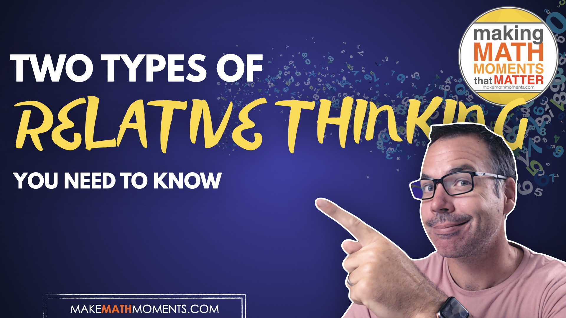 Two Types of Relative Thinking You Need To Know